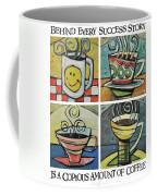 Copious Amounts Of Coffee Coffee Mug