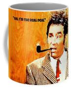 Cosmo Kramer The Real Deal Coffee Mug