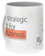 Create Your Own Content Strategy For 2017  Coffee Mug