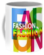 Creative Title - Fashion Coffee Mug