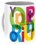 Creative Title - Opportunity Coffee Mug