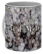Crystal Memories Coffee Mug