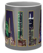 Dallas Letters Transparency 013018 Coffee Mug