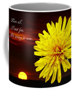 Dandelion Against Sunset With Inspirational Text Coffee Mug