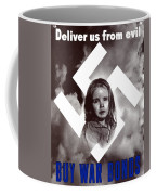 Deliver Us From Evil Coffee Mug by War Is Hell Store