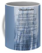 Desiderata - Blue Coffee Mug