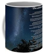 Desiderata - The Milky Way  Coffee Mug