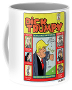 Dick Trumpy Coffee Mug