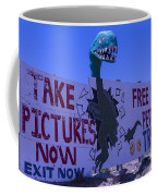 Dinosaur Sign Take Pictures Now Coffee Mug