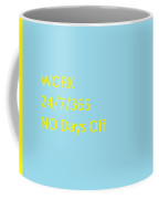 Do You Have What It Takes? Coffee Mug