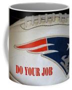 Do Your Job Coffee Mug