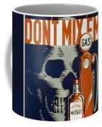 Don't Mix Coffee Mug