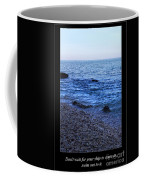 Don't Wait For Your Ship To Come In, Swim Out To It Coffee Mug