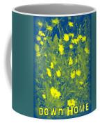 Down Home Coffee Mug