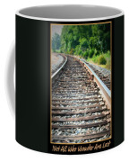 Down The Tracks Coffee Mug
