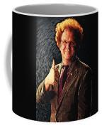 Dr. Steve Brule Coffee Mug