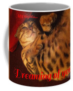 Dreaming Of You  Coffee Mug