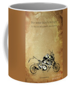 Ducati Monster.for Some Theres Therapy, For The Rest Of Us Theres Motorcycles Coffee Mug