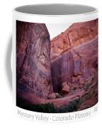 Early Morning Mystery Valley Colorado Plateau Arizona 04 Text Coffee Mug