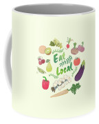 Eat Local  Coffee Mug