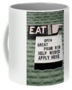 Eat Sign Coffee Mug