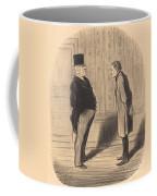 Eh! Bien Monsieur Et Mes Trois Termes... Coffee Mug
