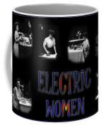 Electric Women Coffee Mug