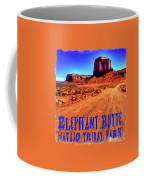 Elephant Butte Monument Valley Navajo Tribal Park Coffee Mug