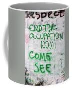 End The Occupation Now Coffee Mug