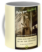 Enjoy Your War Work - London Underground, London Metro - Retro Travel Poster - Vintage Poster Coffee Mug