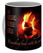 Everything Bends With The Wind Coffee Mug