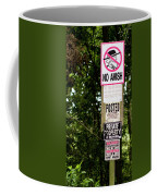 Excessive Property Signs Coffee Mug