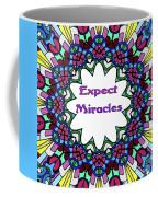 Expect Miracles 2 Coffee Mug