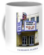 Fairbanks - Alaska Coffee Mug