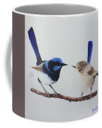 Fairy Wrens - I Love You Too  Coffee Mug