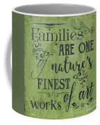 Families Are... Coffee Mug