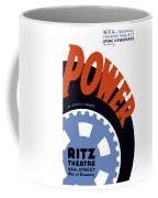 Federal Theatre Project Presents Power Wpa Coffee Mug
