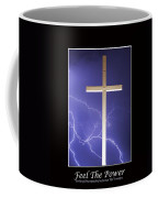 Feel The Power Coffee Mug