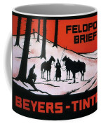 Feldpost-briefe - Beyers-tinten - Two Man With Horses - Retro Travel Poster - Vintage Poster Coffee Mug
