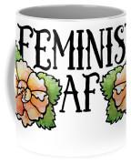 Feminist Af Coffee Mug