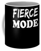 Fierce Mode Health Fitness Exercise Coffee Mug