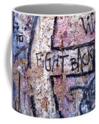 Fight Back - Berlin Wall Coffee Mug