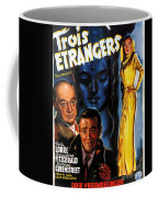 Film Noir Poster Three Strangers Coffee Mug