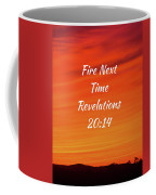 Fire Next Time Coffee Mug