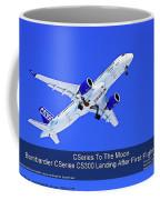 First Cseries Cs300 First Flight Coffee Mug