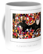 Flowers For Sale Poster Coffee Mug