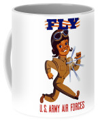 Fly - Us Army Air Forces Coffee Mug