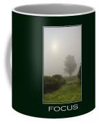 Focus Inspirational Poster Art Coffee Mug by Christina Rollo