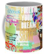 Follow Your Dream Collage Coffee Mug