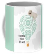 Follow Your Dreams Sloth- Art By Linda Woods Coffee Mug